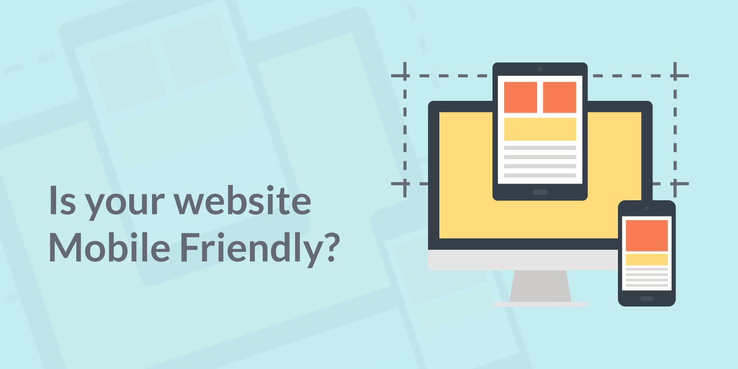 Mobile Friendly Website is Important