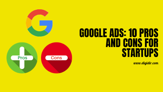 Google Ads 10 Pros and Cons for Startups
