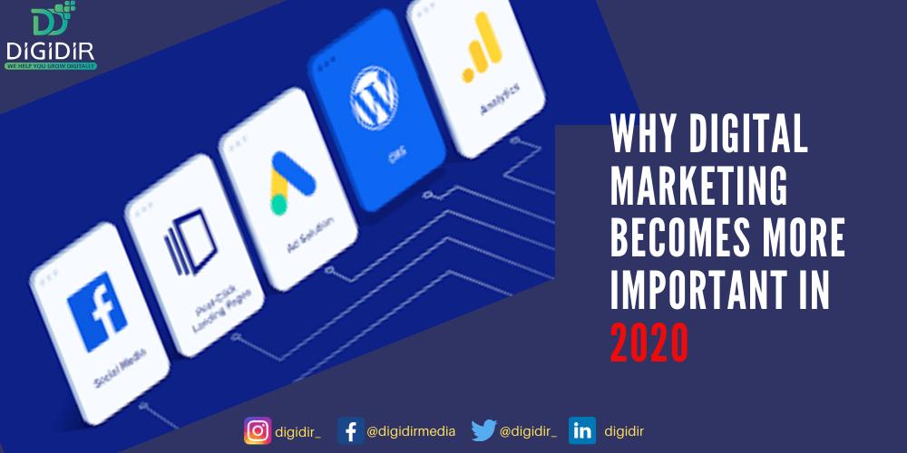 Digital marketing becomes more important 2020   DigiDir
